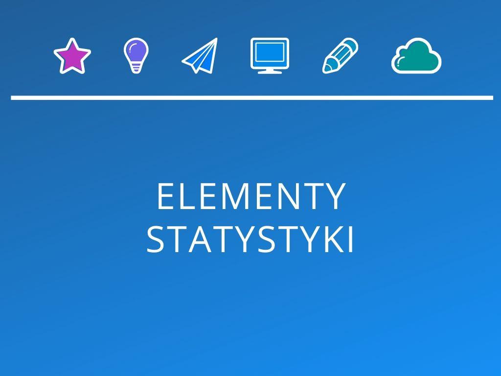 Kurs Elementy statystyki