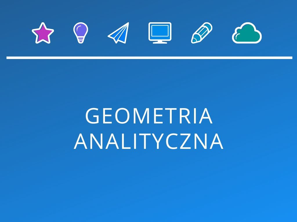 Kurs Geometria analityczna